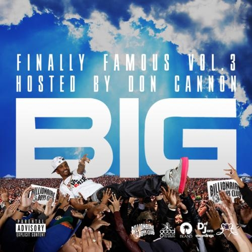 big sean finally famous 3. BIG SEAN – FINALLY FAMOUS VOL.